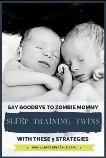 Say goodbye to zombie mommy with these 5 sleep training strategies that will get your twins sleeping through the night.