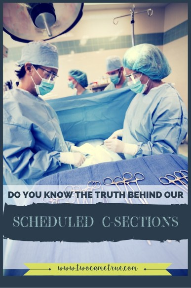 the truth behind our scheduled c-sections