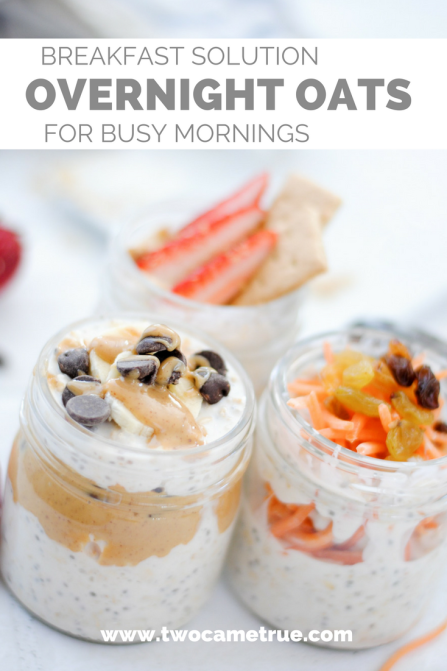 A BREAKFAST SOLUTION FOR BUSY MOMS: OVERNIGHT OATS 3 WAYS