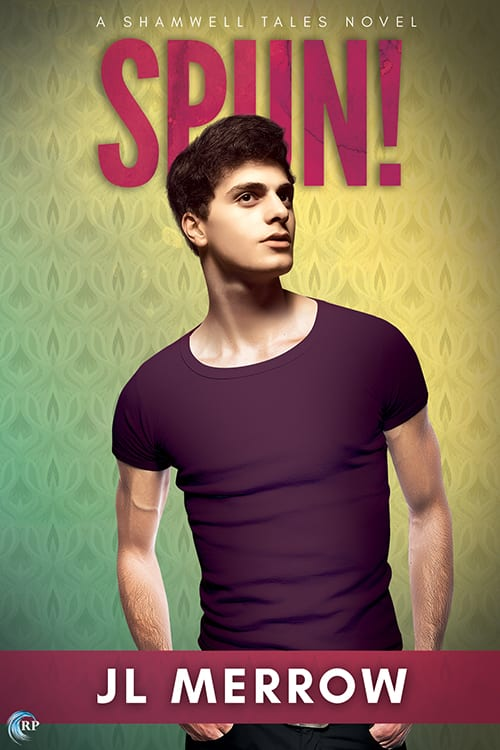 Spun! by JL Merrow: Blog Tour, Exclusive Guest Post, Review and Giveaway