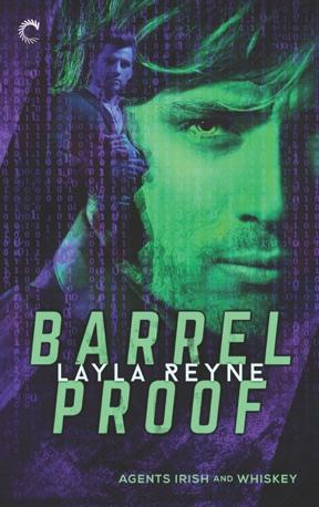 Barrel Proof by Layla Reyne: Blog Tour, Review, Excerpt and Giveaway
