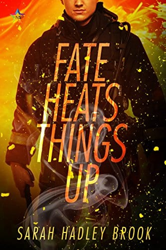 Fate Heats Things Up by Sarah Hadley Brook: Release Day Review