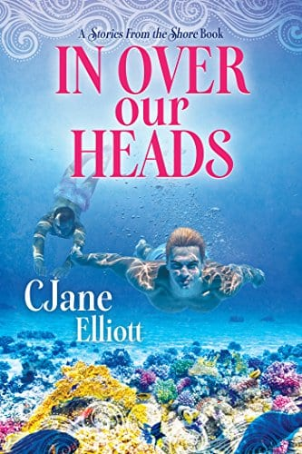 In Over Our Heads by CJane Elliott: Release Day Review with Giveaway