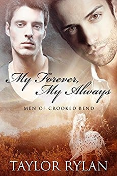 My Forever, My Always (Men of Crooked Bend) by Taylor Rylan: Book Blast, Excerpt and Review