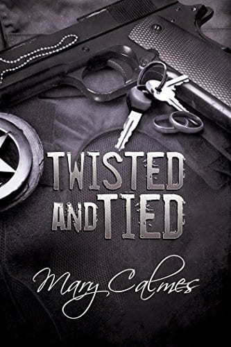 Twisted and Tied by Mary Calmes: Release Day Review * 2
