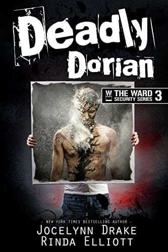 Deadly Dorian by Jocelyn Drake and Rhinda Elliott: Exclusive Excerpt, Pre-Release Day Review and Giveaway