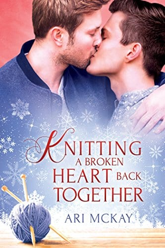 Knitting a Broken Heart Back Together by Ari McKay: Release Day Review