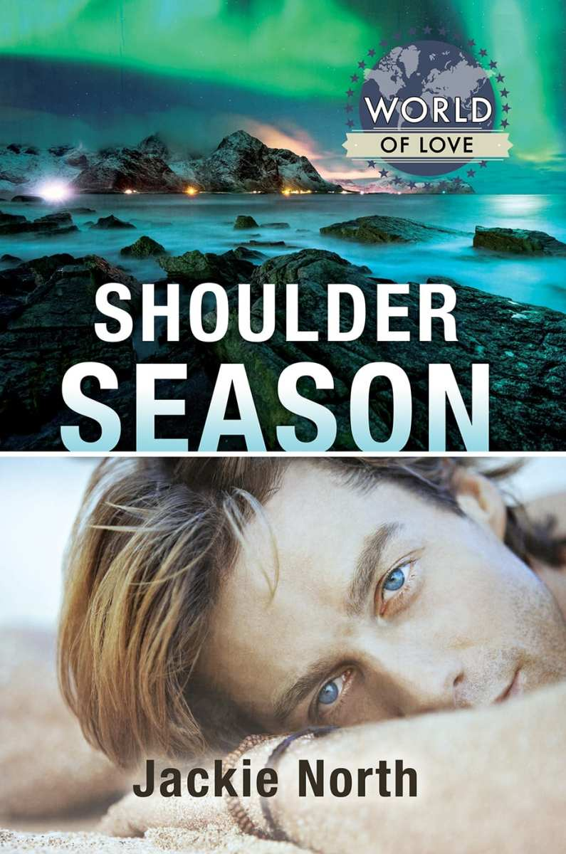 Shoulder Season by Jackie North: Exclusive Guest Post and Excerpt, Release Day Review