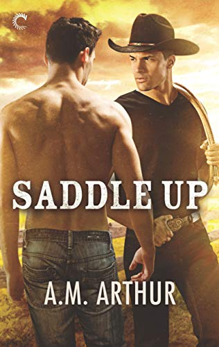Saddle Up (Clean Slate Rach book 3) by AM Arthur: New Release Review