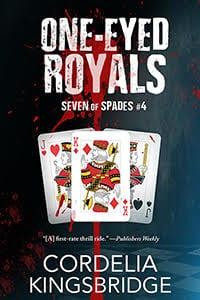 One-Eyed Royals (Seven of Spades #4) by Cordelia Kingsbridge: Blog Tour with Giveaway