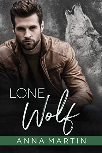 Lone Wolf by Anna Martin: Blog Tour, Release Day Review and Giveaway