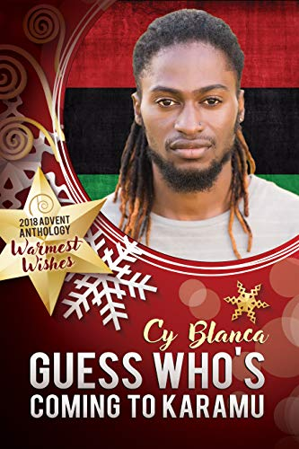 Guess Who's Coming to Karamu by Cy Blanca: Release Day Review