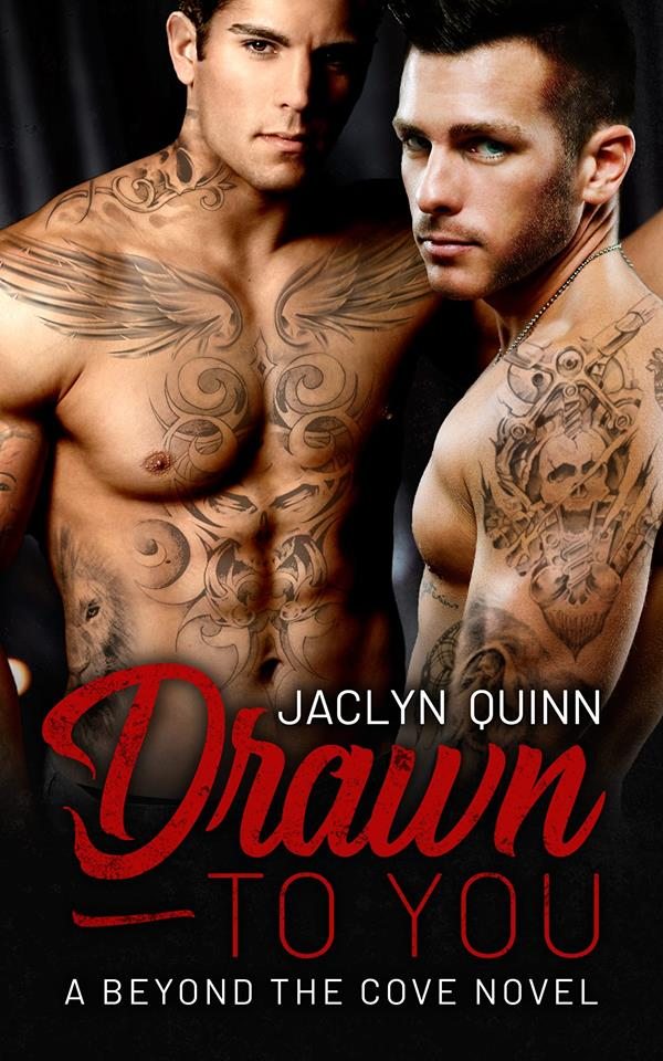 Drawn to You by Jaclynn Quinn: Exclusive Excerpt, Blog Tour, Review and Giveaway
