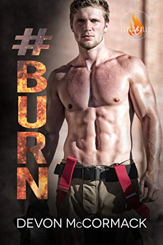 #Burn (Fever Falls Book 2) by Devon McCormack: New Release Review