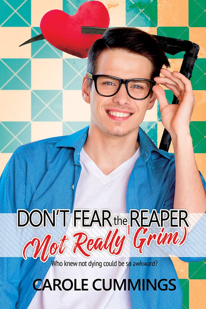 Don't Fear the (Not Really Grim) Reaper by Carole Cummings: New Release Review