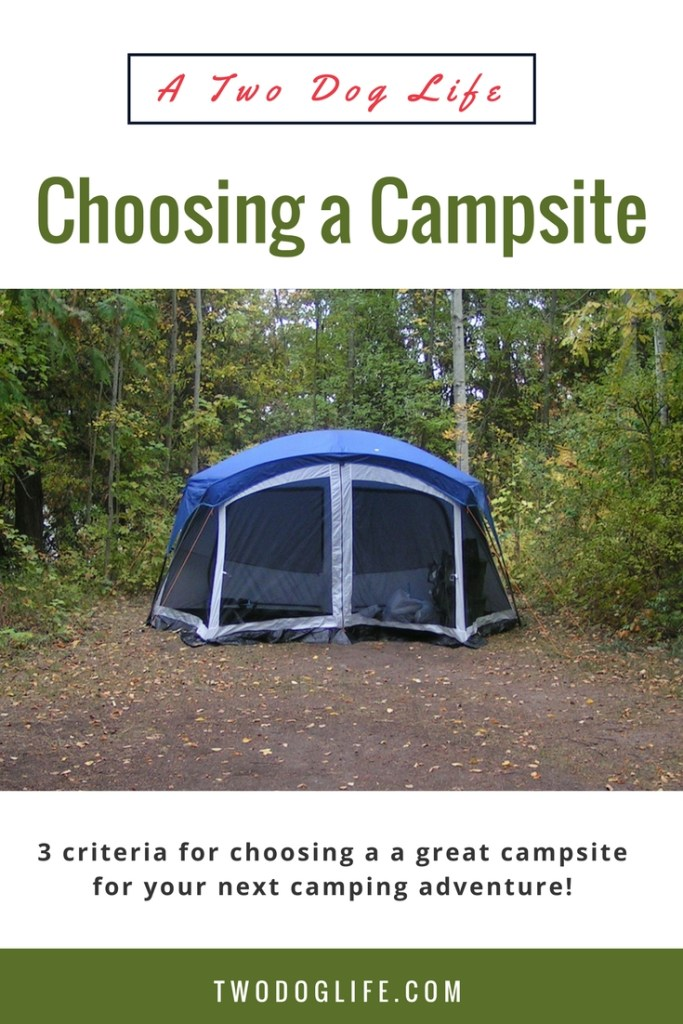How do you know what makes a good campsite if you've never been camping before? Here are 3 criteria for choosing a campsite for your next camping adventure!