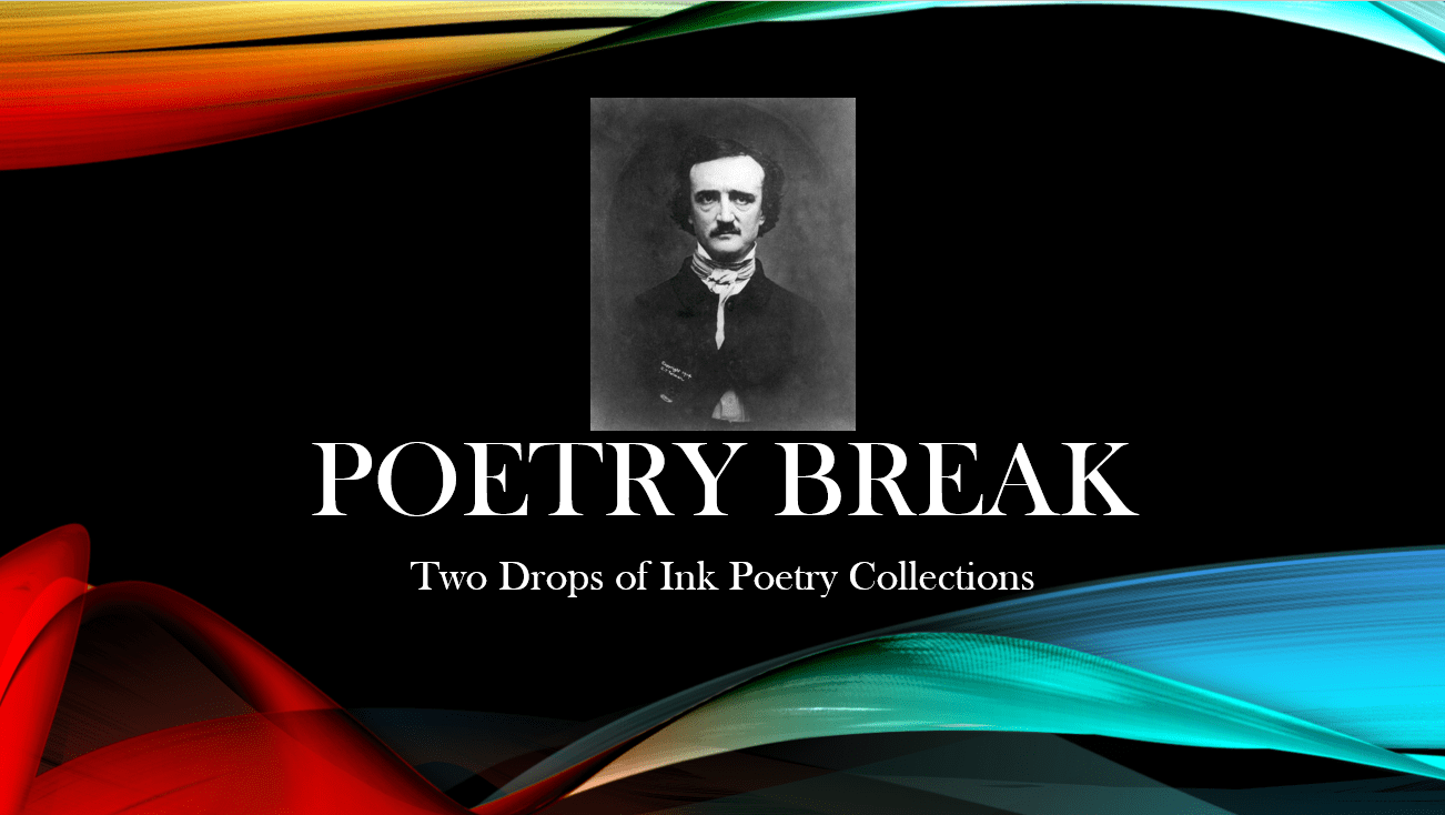 'Poetry Break' by Dr. Mel Waldman