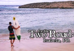 Puerto Rico: Surfin' and Chillin' in Lovely Isabela