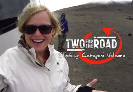 TFTR Sidetracked: Let's Climb the Cotopaxi Volcano! Or… Not…