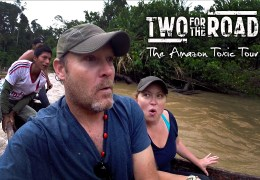 """VIDEO: A Heartbreaking """"Toxic Tour"""" in the Amazon Rainforest"""