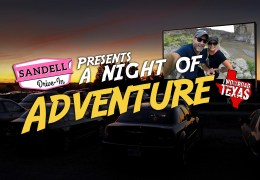 Y'all Join Us for a Texas-Sized Night of Adventure at the Drive In!