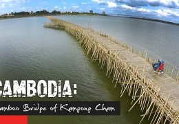 Episode Extra: An Amazing Bamboo Bridge Across the Mekong