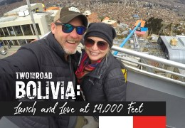 Episode Extra: Lunch and Love at 14,000 Feet in La Paz, Bolivia