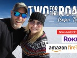 Watch Two for the Road, Anytime from Anywhere for FREE! Online or On the Air!