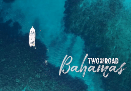 Two for the Road: Sailing the Beautiful Bahamas (Full Episode)