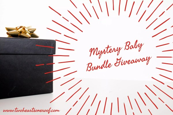 mystery baby bundle giveaway