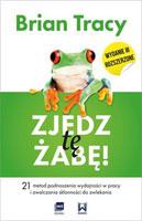 Najlepsze książki motywacyjne. Zjedz tę żabę