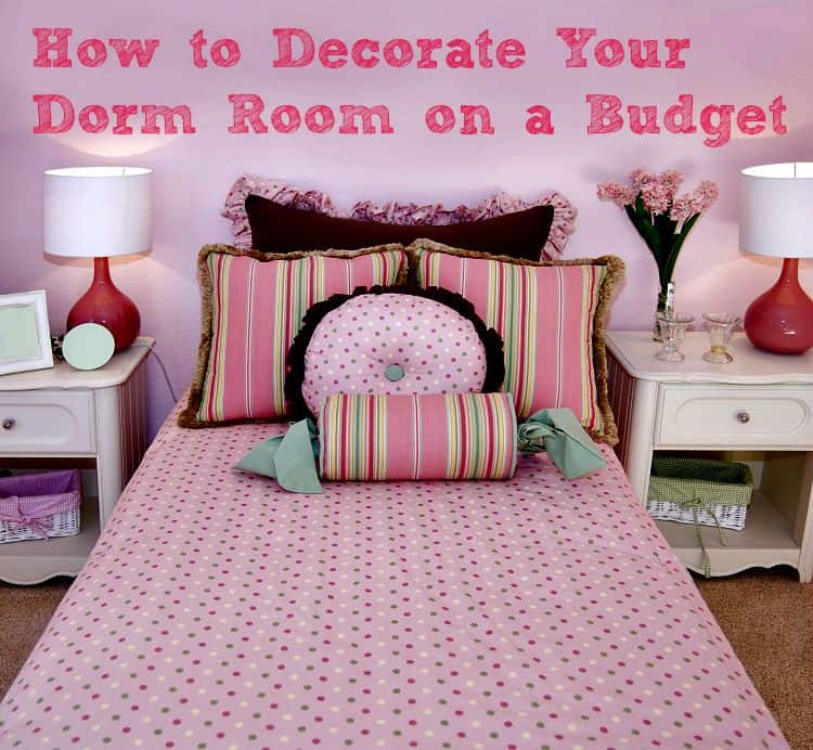 How To Decorate Your Dorm Room On A Budget Two Kids And