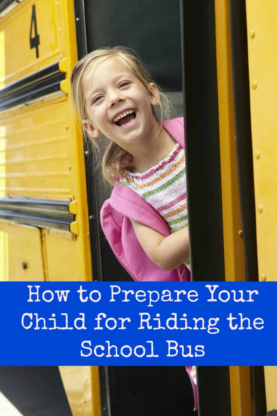 How to Prepare Your Child for Riding the School Bus