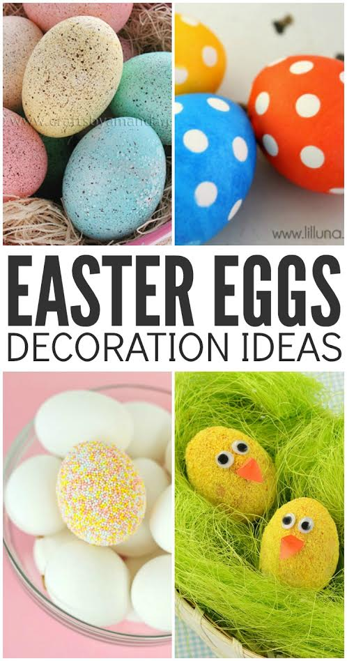 Looking for some new egg decorating ideas for this year? Here are some of our favorite cute Easter Egg decoration ideas to make together.