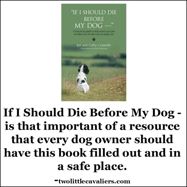 If I Should Die Before My Dog