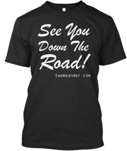 Photo: T-shirt with See You Down The Road slogan