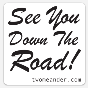 Image: See You Down The Road Sticker