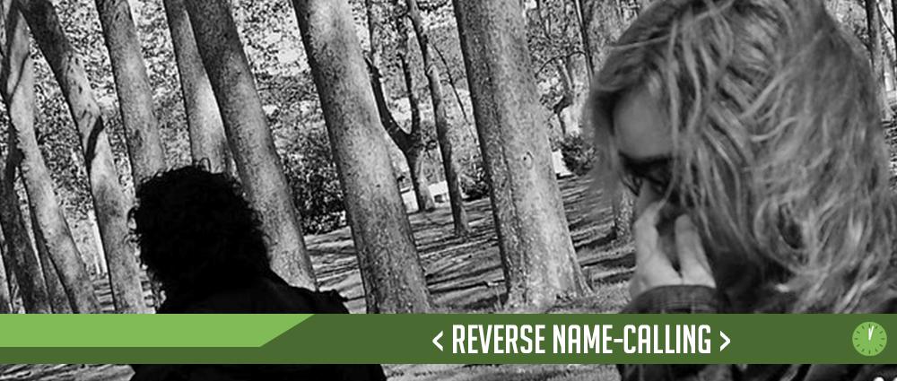 Reverse Name-calling – Extending Grace