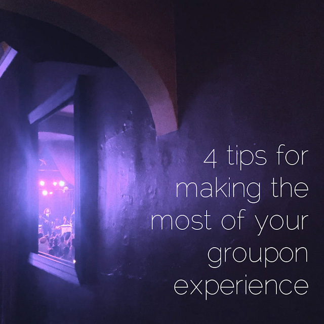Tips for Making the Most of Your Groupon Experience