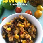 Sweet Garden Salsa