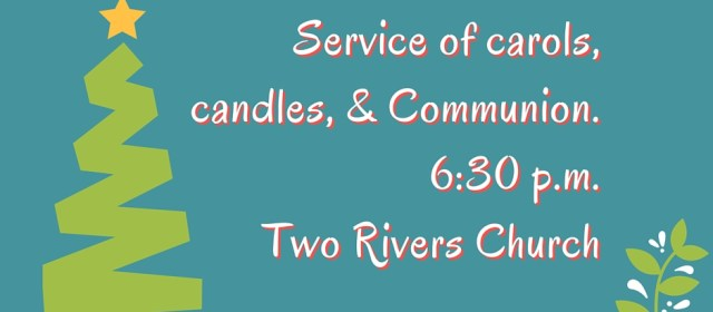 Candles, Carols, and Communion