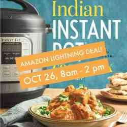 Amazon Lightning Deal on Indian Instant Pot Cookbook!