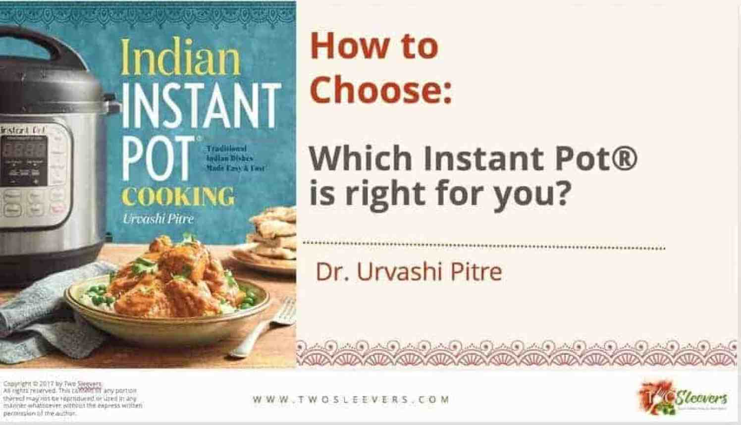 Easy, simple guide to choosing the best Instant Pot for you, with comparisons of different model types.