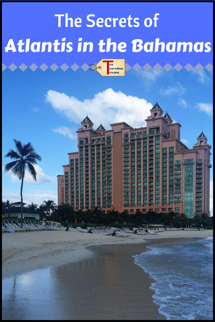 Get Insights And Tips To Help You Make The Most Of Your Stay At Atlantis In