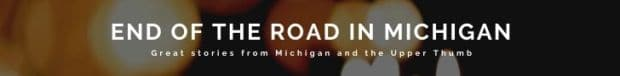 End of the Road In Michigan Banner