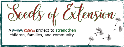 Seeds of Extension - A Two Wishes Child Care project to strengthen children, families, and community.