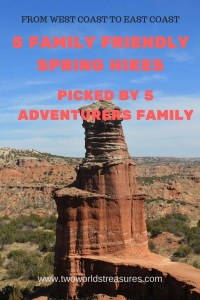 5 Family Friendly Spring HIkes - Two Worlds Treasures