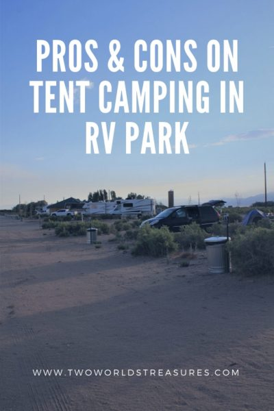 Pros & Cons on Tent Camping in RV Park - TWO WORLDS TREASURES