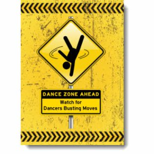This grunge inspired design has bold black & yellow Dance Zone / Caution sign with a Pictogram Dancer spotlighting the raw athleticism & energy exhibited by the street dancer