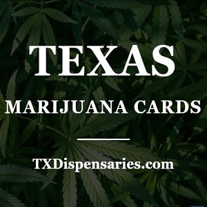 Texas Marijuana Cards